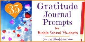 Middle School Gratitude Journal Prompts