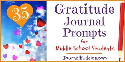 Middle School Gratitude Journal Prompts
