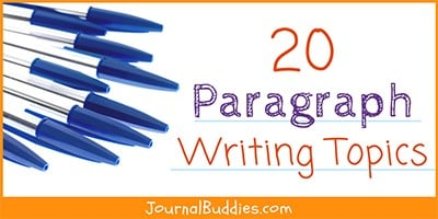 Paragraph Writing Ideas