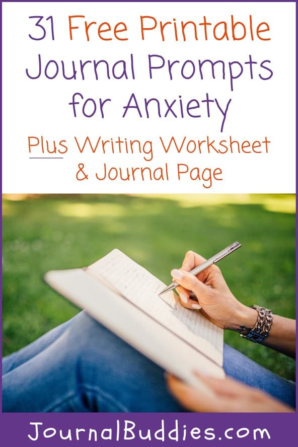 Anxiety Journal Prompts and Printable Writing Worksheets