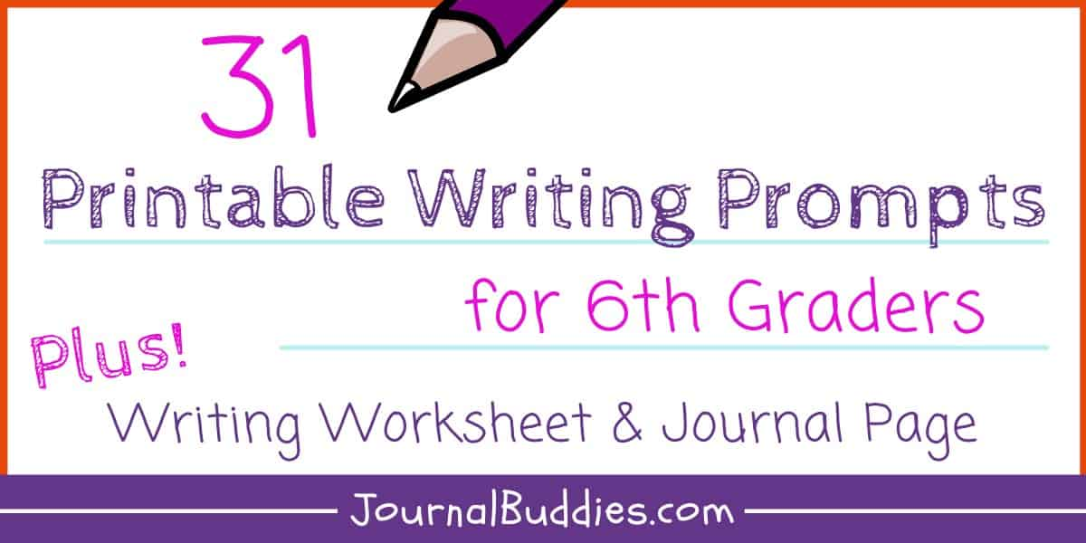Writing Worksheets For 6th Grade • JournalBuddies.com