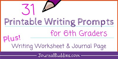 Printable Writing Prompts and Worksheets for 6th Grade