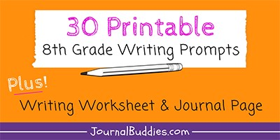 8th Grade Printable Writing Prompts
