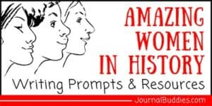Resources and Writing Prompts about Amazing Women in History