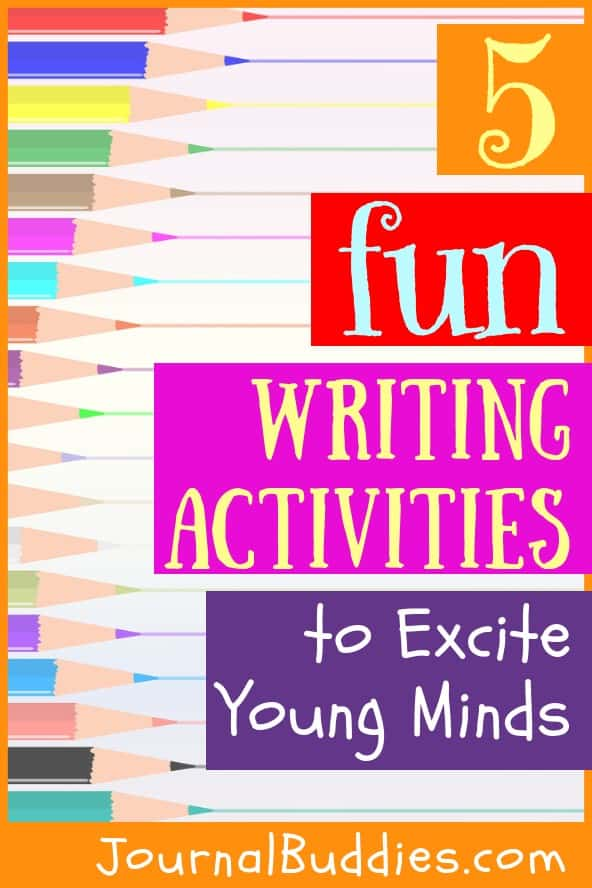 Writing Activites to Excite Young Minds