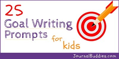 Goal Setting Writing Ideas for Middle School