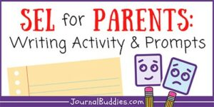 Social and Emotional Learning for Parents Activity And Journal Ideas