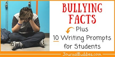 Bullying Writing Prompts and Facts
