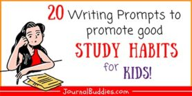Study for Kids 3 Habits & 20 Writing Prompts