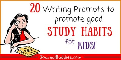 Writing Prompts to Promote Good Study Habits