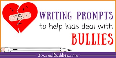 Dealing with Bullies Writing Ideas for Kids