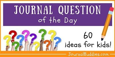 Question of the Day Writing Ideas