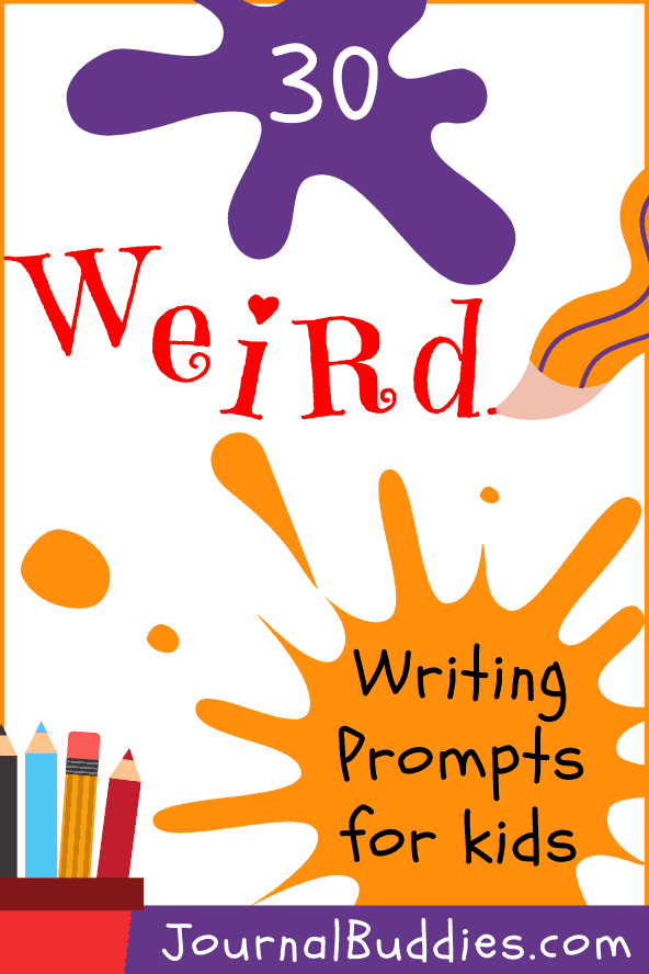 Weird Writing Ideas for Students
