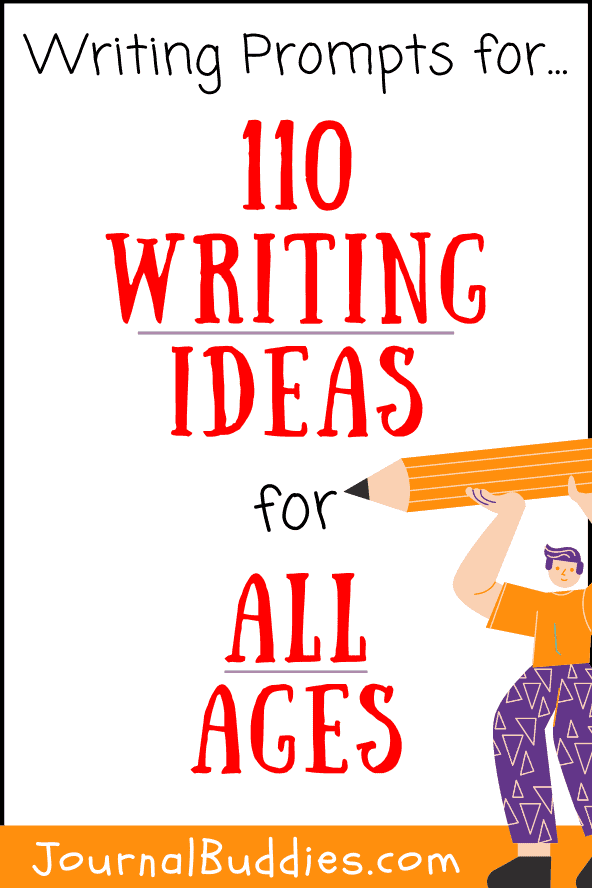 Writing Ideas and Journal Prompts for All Ages