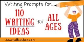 Writing Prompts For... 110 Ideas for All Ages