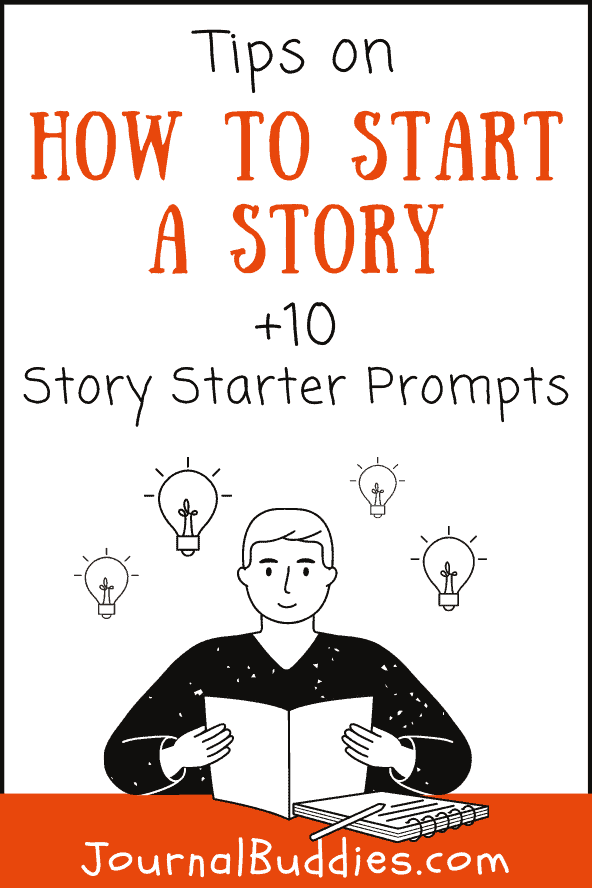 Story Starting Tips and Writing Prompts