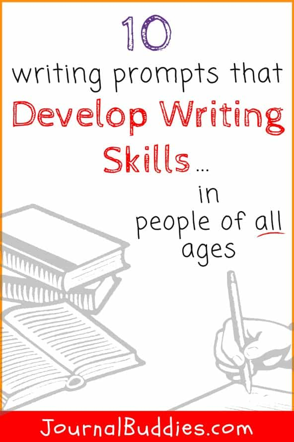 Writing Prompts that Develop Writing Skills in All Ages