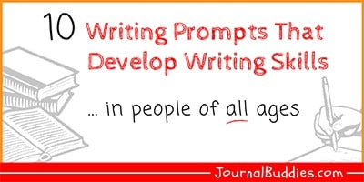 Writing Prompts for Developing Writing Skills