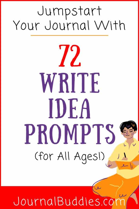 Write Idea Prompts to Jumpstart Your Journal Writing