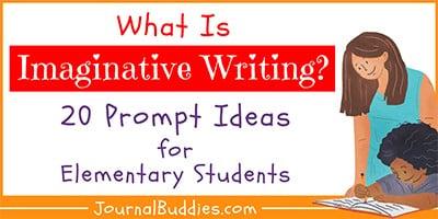 Elementary Age Imaginative Writing