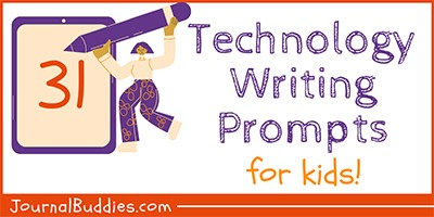 Writing Prompts about Technology