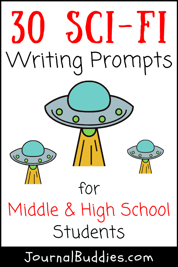 Science Fiction Writing Prompts for Middle and High School Students